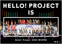 Hello! Project 2020 Winter HELLO! PROJECT IS [     ] ~side A / side B~ DVD Cover